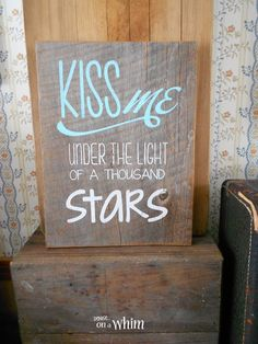 Love Is in the Air Valentine Signs: Under the Light of a Thousand Stars