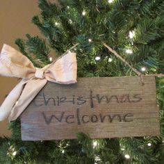 Primitive Christmas Welcome Sign by Cherriesprimitives on Etsy https://www.etsy.com/listing/211495070/primitive-christmas-welcome-sign