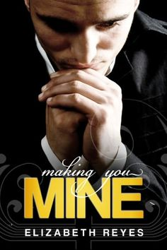 Making You Mine (The Moreno Brothers 5)