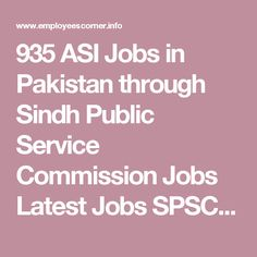 935 ASI Jobs in Pakistan through Sindh Public Service Commission Jobs Latest Jobs SPSC Jobs ~ Latest Jobs in Pakistan