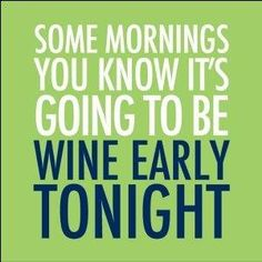 Like Wednesday mornings perhaps? #wine