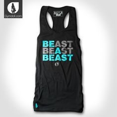 Be A Beast in this new fitness workout tank by gymdoll.com.