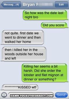 i would hate to die on a date..