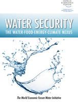 Water Security: The Water-Food-Energy-Climate Nexus / Island Press/Center for Resource Economics, 2011.