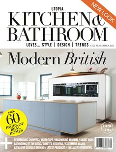 The September 2014 issue of Utopia Kitchen & Bathroom magazine on sale NOW. Subscribe now at utopiamag.co.uk or download the App today for free