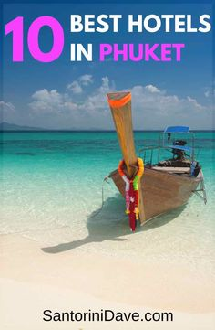 The Best Resorts in Phuket, Thailand