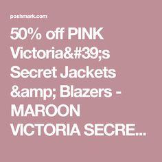50% off PINK Victoria's Secret Jackets & Blazers - MAROON VICTORIA SECRET PINK ANORAK WINDBREAKER from Cynthia's closet on Poshmark