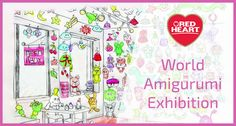The World Amigurumi Exhibition, with thousands of amigurumi on display, is at the Resobox Gallery in New York City until the end of February.