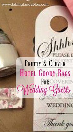 Pretty and clever hotel goody bags for your out-of-town wedding guests! Only about $3 each they are perfect for the bride on a budget!