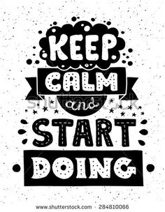 Vector modern flat design hipster illustration with quote phrase Keep Calm And Start Doing