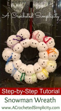Crochet & DIY Tutorial: Snowman Pom Wreath by A Crocheted Simplicity