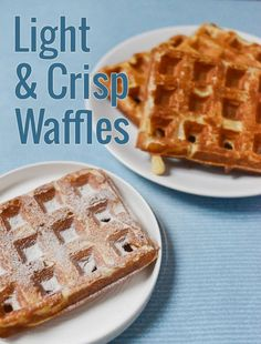 Light and Crisp Waffles