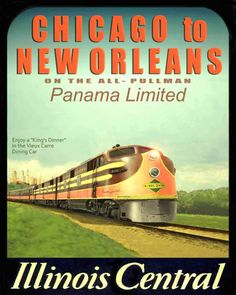POSTER - CHICAGO - TRAIN - ILLINOIS CENTRAL - PANAMA LIMITED - VIEUX CARRE DINING CAR
