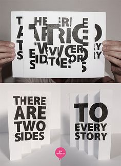 3D Typography by Lex Wilson. I thought this was a clever idea that could possibly be used as a table top advertizement