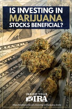 Is Investing In Marijuana Stocks Beneficial?