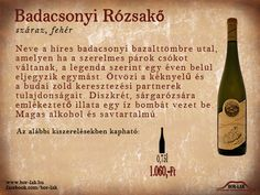 badacsony rózsakő - Google keresés Wine, Drinks, Bottle, Food, Alcohol, Drinking, Beverages, Flask, Essen