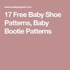 17 Free Baby Shoe Patterns, Baby Bootie Patterns