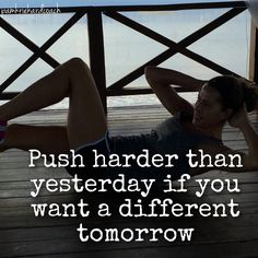 Want a different tomorrow? Then something has to change. You cannot have a different tomorrow unless you push yourself harder than you did yesterday! A little harder, everyday. #moreeveryday #faithfulfitness #newtomorrow