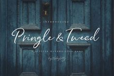 Ad: Pringle & Tweed Script by Nicky Laatz on Say hello to Pringle and Tweed, a new casual handwritten script with its own unique curves and an elegant inky flow. The letters are created Design Typography, Typography Fonts, Script Fonts, Font Logo, Calligraphy Fonts, Modern Calligraphy, Lightroom, Photoshop, Web Design