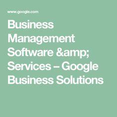 Business Management Software & Services – Google Business Solutions #BusinessCollgeCoursesOnline