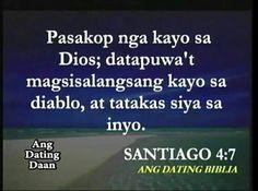 Pasakop nga kayo sa Dios. . Santiago 4:7