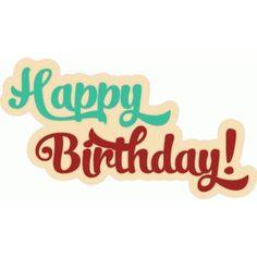 birthday for him Happy Birthday Qoutes, Happy Birthday Calligraphy, Birthday Words, Birthday Frames, Birthday Numbers, Happy Birthday Images, Happy Birthday Cards, Birthday Greetings, Happy Birthday Template