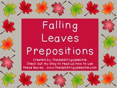 """falling leaves"" preposition + language activity for #fall theme."