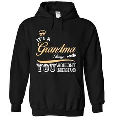It is a Grandma thing T Shirts, Hoodies. Check price ==► https://www.sunfrog.com/Names/It-is-a-Grandma-thing-shirt--Limited-Edition-5013-Black-15076506-Hoodie.html?41382