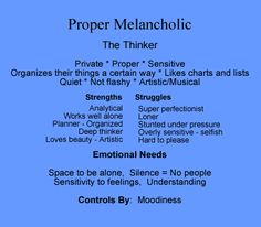 personality type melancholy | To see descriptions of the other personality types