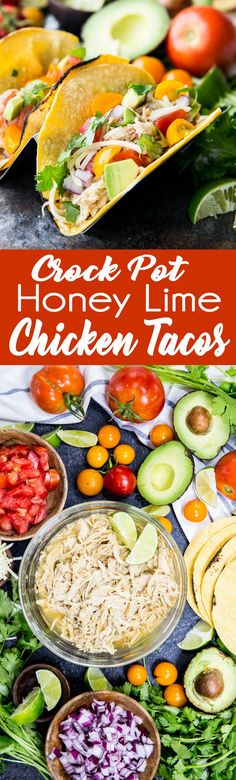 Honey Lime Chicken Tacos are amazing chicken cooked in the slow cooker, shredded, and used in tacos, burritos, nachos, etc. It is flavor packed and super delicious.  via @Rachael Yerkes