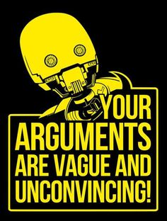 Your arguments are vague and unconvincing. #StarWars
