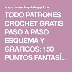 TODO PATRONES CROCHET GRATIS PASO A PASO ESQUEMA Y GRAFICOS: 150 PUNTOS FANTASÍA EN CROCHET CON GRÁFICOS PATRONES GRATIS Crochet Stitches, Crochet Patterns, Pearl Flower, Knitting, Cricket, Bikinis, Stitches, Farmhouse Rugs, Flower