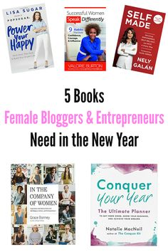 5 Books Female Bloggers & Entrepreneurs need in the New Year. motivational books for women. Business books for women. new books for 2017.