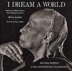 I Dream a World by Brian Lanker | Photography March 2013