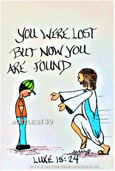 """""""For this son of mine was dead and now he has returned to life. He was lost, but now he is found. So the party began."""" Luke 24:15 (Scripture doodle of encouragement/Bible journaling/Children's Church/VBS/Sunday School/CTR)"""
