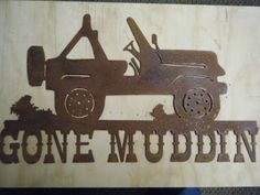 Hey, I found this really awesome Etsy listing at https://www.etsy.com/listing/108523132/rusted-rustic-metal-gone-muddin-with