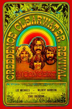 Creedence Clearwater Revival CCR~ classic heavy metal psychedelic rock music poster ☮~ღ~*~*✿⊱ レ o √ 乇 ! Creedence Clearwater Revival, Psychedelic Rock, Rock Posters, Band Posters, Hippie Posters, Rock And Roll, Pop Rocks, Concert Rock, Vintage Concert Posters