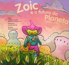 "giragiraffa: Livro/cd infantil ""Zoic e o Futuro do Planeta"""