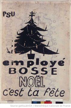 [Mai 1968?]. [PSU. Employé bosse - Noël c'est ta fête] : [affiche]
