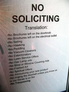 No Soliciting Sign By The Rocketeer, Because Some People Will Always Need  An Explanation