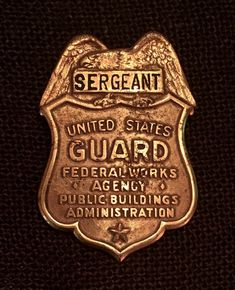 Sergeant Guard, Public Building Administration, Federal Works Agency Law Enforcement Badges, Police Uniforms, Military Police, Tins, Patches, Public, Building, Green, Federal