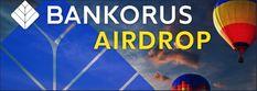 ✈️ Airdrop Bankorus ✈️ Get 35 free BKT tokens by registering here