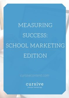 How to Measure the Results of School Storytelling Know What You Want, Need To Know, Success School, Cursive, Writing Tips, Content Marketing, Storytelling, Goals, Blog