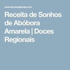 Receita de Sonhos de Abóbora Amarela | Doces Regionais