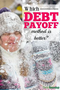 There are two good methods for paying off debt, but which one is better? We break it down for you and show you how they compare. It might not be snowing, but sometimes you have to look at a snowball versus an avalanche!