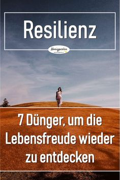 Resilience - 7 fertilizers for irrepressible love of life - honey pearls - How resilience helps you become more resilient and happy. 7 impulses for crises, good times and bad - Health Logo, Gut Health, Stress Management, Have A Good Sleep, Mental Training, Hip Workout, Health Quotes, Health Motivation, Videos Funny
