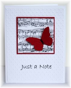 The card - a quick and easy note card.....music background is from Close To My Heart, butterfly is a SU die cut. Colors are white a...