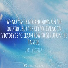 Resilience is all about getting up on the inside.
