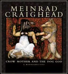 Meinrad Craighead's *Crow Mother and the Dog God*