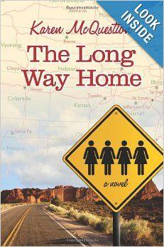 The Long Way Home: Karen McQuestion: 9781612183565: Amazon.com: Books